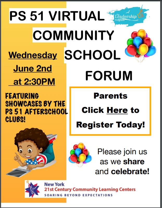 Featuring showcases by the PS 51 Afterschool Clubs on Wednesday June 2nd at 2:30pm.